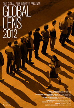 CCM E-Media presents the Global Film Initiative's 2012 Global Lens film series.