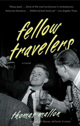 Gregory Spears and Greg Pierce's 'Fellow Travelers' is adapted from the best-selling 2007 novel by Thomas Mallon.