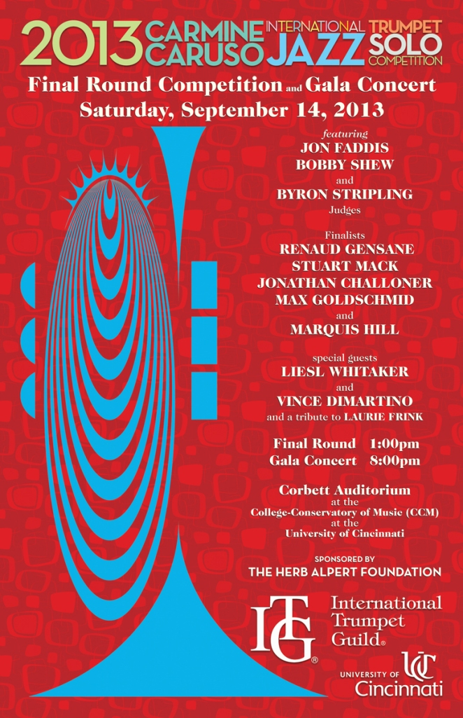CCM proudly presents the final round of the 2013 Carmine Caruso International Jazz Trumpet Competition on Sept. 14.
