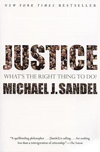 Harvard University professor Michael Sandel's 'Justice: What's the Right Thing to Do?'
