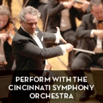 Perform with the Cincinnati Symphony Orchestra.