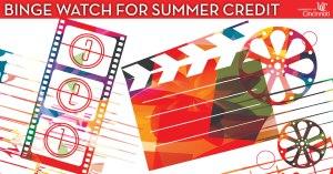 Binge watch for summer credit at CCM.