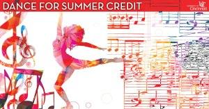 Dance for summer credit at CCM.