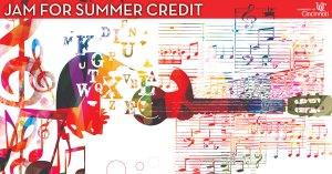 Jam for summer credit at CCM.