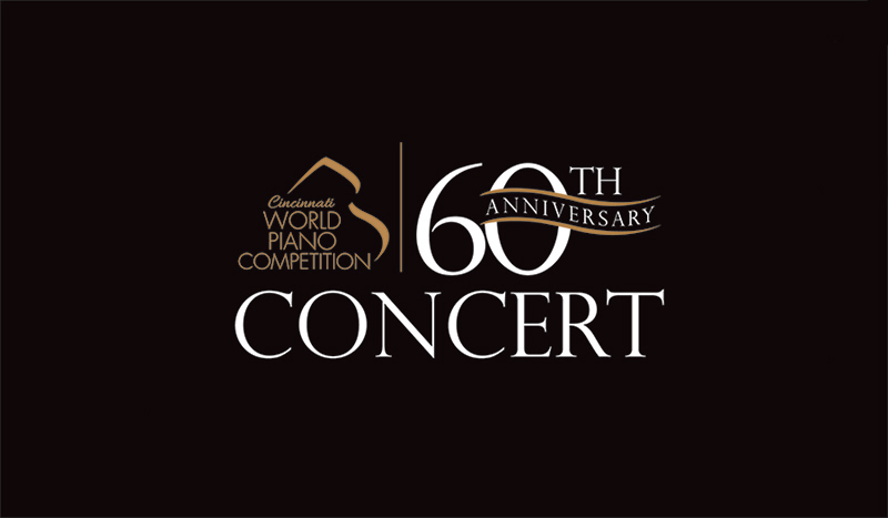 Cincinnati World Piano Competition 60th Anniversary Concert