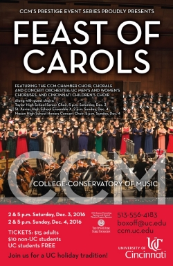Tickets go fast for these two annual concerts. Secure your seats at ccm.uc.edu/boxoffice