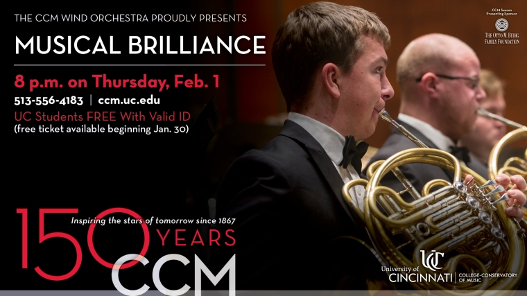 The Wind Orchestra's first ticketed performance of the semester, Musical Brilliance, takes place at 8 p.m. this Thursday, Feb. 1 in CCM's Corbett Auditorium.