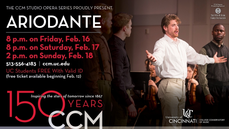 Admission for CCM's Studio Series production of Ariodante is free but reservations are required. Tickets become available at noon on Monday, Feb. 12 through the CCM Box Office.
