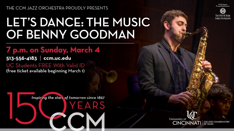 "Two-time Grammy Award winner Loren Schoenberg guest conducts the CCM Jazz Orchestra in a special program dedicated to the music of Benny Goodman, the ""King of Swing."""