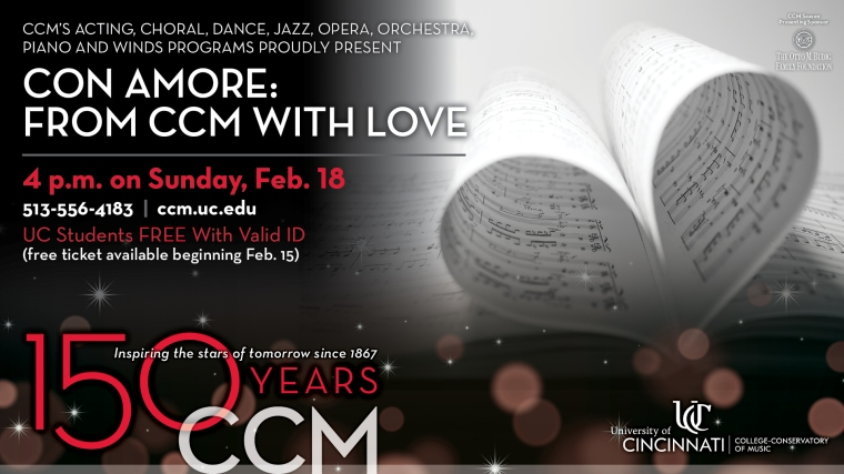 Student and faculty artists from CCM's music and theatre arts programs present a concert of great works about love on Sunday, Feb. 18 — just in time for Valentine's weekend.