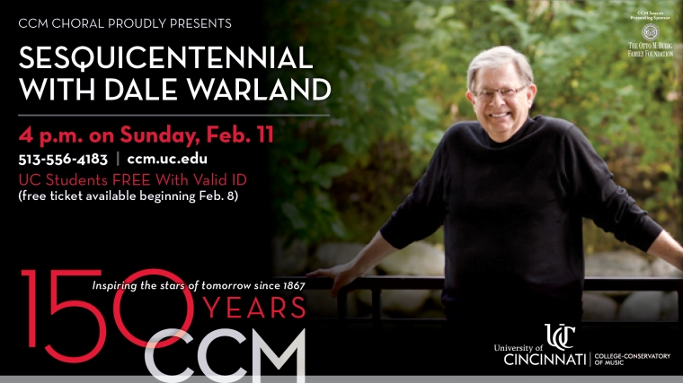 The Spring 2018 Choral Series opens with the world premiere of Dale Warland's I Hear America Singing, commissioned to celebrate CCM's 150th Anniversary.