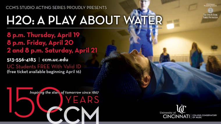 H2O: A Play about Water will debut in Cincinnati on April 19, 2018, as part of CCM Acting's Studio Series.